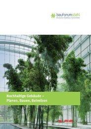 Nachhaltige Gebäude – Planen, Bauen, Betreiben - bauforumstahl eV