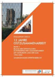 12 Jahre Ostzusammenarbeit - Evaluation 2003/4 - Band 2 - DEZA