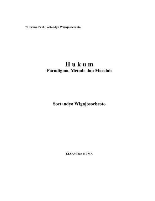 Hukum: paradigma, metode, masalah - Elsam