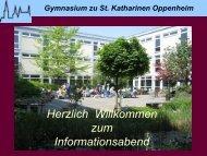 Powerpoint-Präsentation - Gymnasium zu St. Katharinen Oppenheim