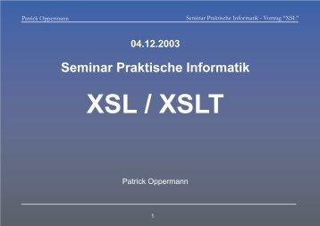 Vortrag XSL.cdr - Praktische Informatik / Datenbanken
