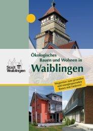 Ökologisches Bauen und Wohnen in - Stadt Waiblingen
