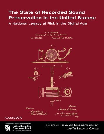 The State of Recorded Sound Preservation in the - Council on ...