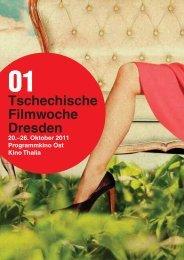 1. Tschechische Filmwoche Dresden (Programm) - Czech Film Center