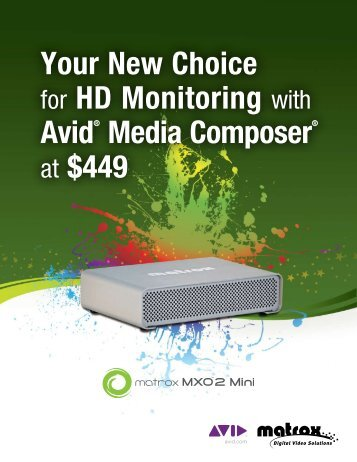 Your New Choice for HD Monitoring with Avid® Media ... - Matrox