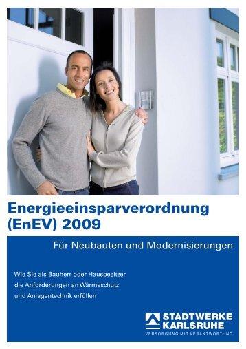 Energieeinsparverordnung (EnEV) 2009 - Stadtwerke Karlsruhe