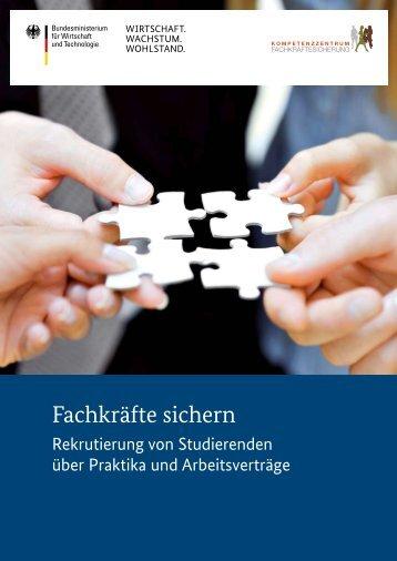 Fachkräfte sichern - Rekrutierung von Studierenden über Praktika ...