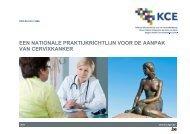 Een nationale praktijkrichtlijn voor de aanpak van cervixkanker - KCE