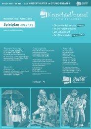 Spielplan Kruschteltunnel November 2012 - Februar 2013