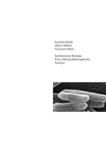 Joachim Boldt Oliver Müller Giovanni Maio Synthetische Biologie ...