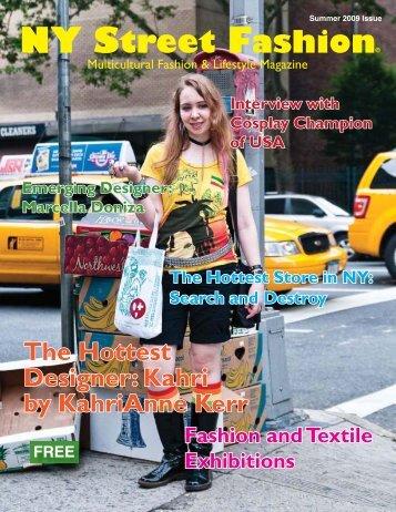 The Hottest Designer - NY Street Fashion Magazine