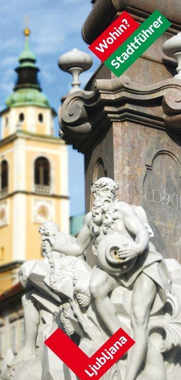 Stadtführer W ohin? - Ljubljana