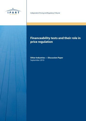 Financeability tests and their role in price regulation - IPART - NSW ...
