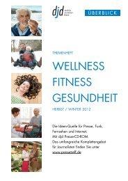 Gesundheit, Wellness und Fitness Winter 2012/13 - RatGeberZentrale