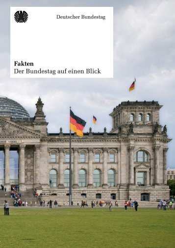 Fakten Der Bundestag auf einen Blick - Deutscher Bundestag