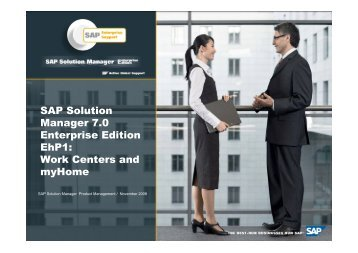 SAP Solution Manager 7.0 Enterprise Edition EhP1: Work Centers ...