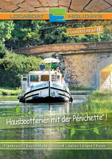 Hausbootferien mit der Pénichette - Locaboat