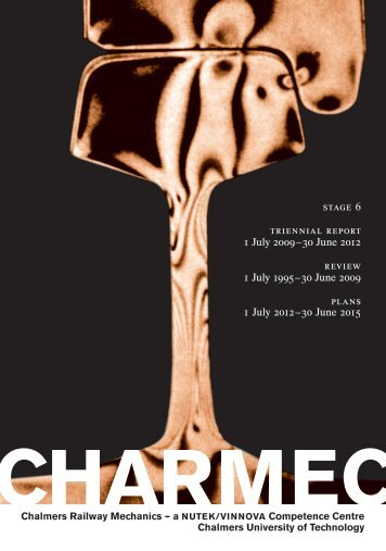 stage 6 triennial report 1 July 2009–30 June 2012 ... - CHARMEC