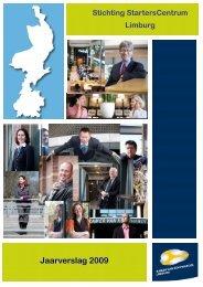 Jaarverslag 2009 - StartersCentrum Limburg