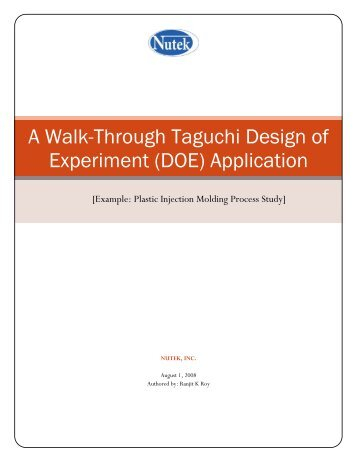 A Walk-Through Taguchi Design of Experiment (DOE) Application