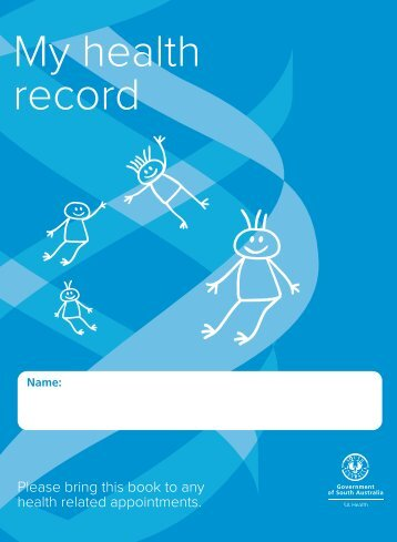Child Health Record - South Australia - Child and Youth Health