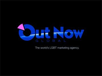 The LGBT Marketing Future - Out Now Consulting