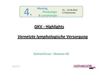 GKV - Highlights Vernetzte lymphologische Versorgung