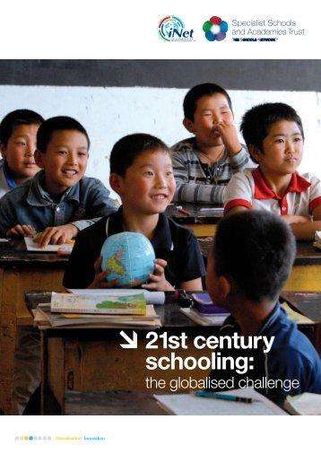 21st century schooling: - Redesigning Schooling - SSAT