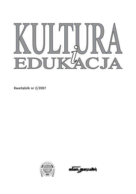 Kwartalnik Nr 22007 Kultura I Edukacja