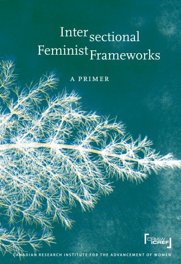Intersectional Feminist Frameworks - Canadian Research Institute ...