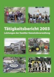 Leistungen der Zwettler Gemeindeverwaltung Leistungen der Zwettler