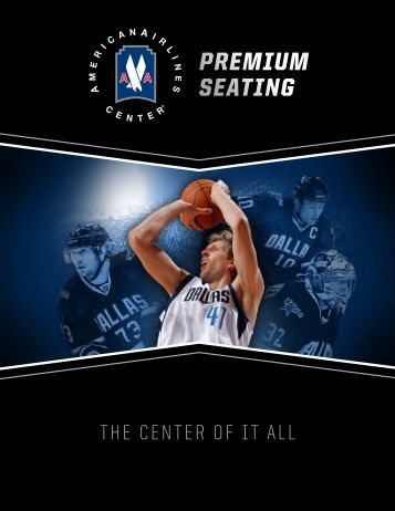 premium seating by the numbers - American Airlines Center