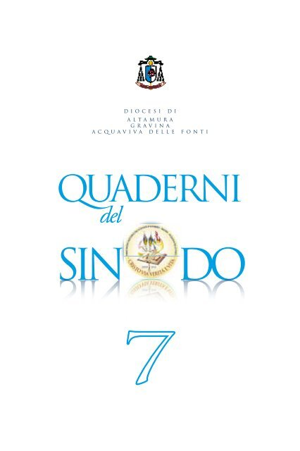 quaderno sinodo VII.pdf - Diocesi Altamura - Gravina - Acquaviva ...