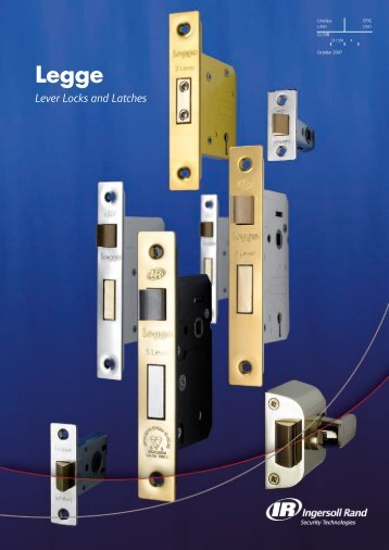 Lever Locks and Latches - Ingersoll Rand Security Technologies