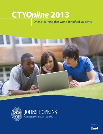 CTYOnline 2013 - Center for Talented Youth - Johns Hopkins ...