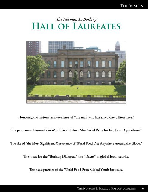 NORMAN E. BORlAUG HAll OF LAUREAtES - The World Food Prize