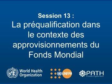 Session 13 - La préqualification dans le contexte des ... - Path
