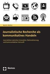 Journalistische Recherche als kommunikatives Handeln - Nomos