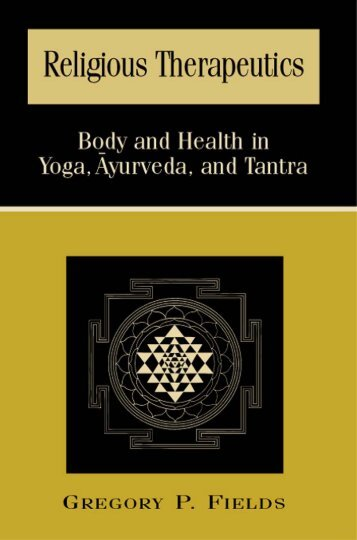 body and health in yoga, Ayurveda, and Tantra