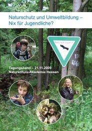 Nix für Jugendliche? - Naturschutz-Akademie Hessen