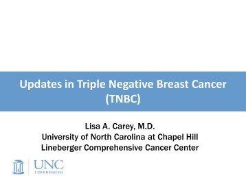 Updates in Triple Negative Breast Cancer