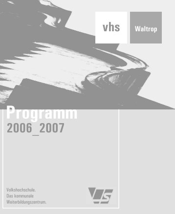 erste Seiten.qxd - Volkshochschule Waltrop