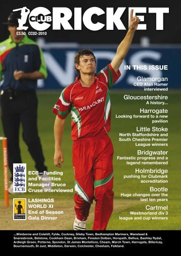 IN THIS ISSuE Glamorgan Gloucestershire Harrogate ... - Cricket Club