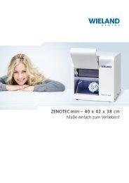 ZENOTEC mini – 40 x 42 x 38 cm Maße einfach ... - Wieland Dental
