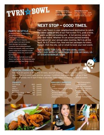 NExT STOP — GOOd TIMES. - Tavern+Bowl