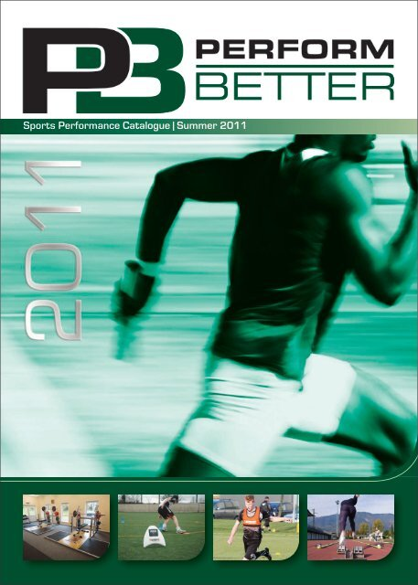 Sports Performance Catalogue Sommeren 2011 Utfør bedre  Summer 2011 Perform Better