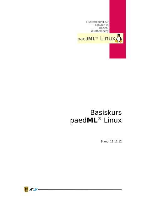 Basiskurs paedML® Linux - Lehrerfortbildungsserver Baden ...