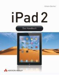 iPad 2 - Das Handbuch  - *ISBN 978 ... - Addison-Wesley