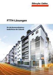 FTTH-Lösungen - Dätwyler