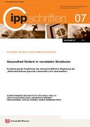 Gesundheit fördern in vernetzten Strukturen - IPP - Universität Bremen